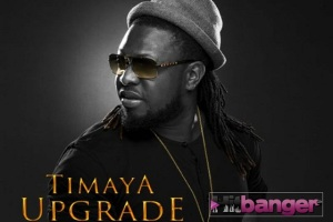 Timaya-Upgrade-Album-front_1
